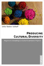 Producing Cultural Diversity - Hegemonic Knowledge in Global Governance Projects
