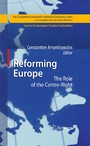 Reforming Europe - The Role of the Centre-Right