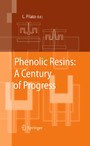 Phenolic Resins: A Century of Progress