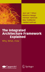 The Integrated Architecture Framework Explained - Why, What, How