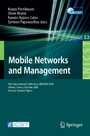 Mobile Networks and Management - First International Conference, MONAMI 2009, Athens, Greece, October 13-14, 2009. Revised Selected Papers (Lecture Notes of the Institute for Computer Sciences, Social-Informatics and Telecommunications, Vol 32)