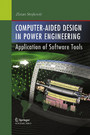 Computer- Aided Design in Power Engineering - Application of Software Tools