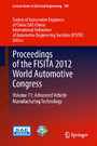 Proceedings of the FISITA 2012 World Automotive Congress - Volume 11: Advanced Vehicle Manufacturing Technology
