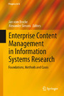 Enterprise Content Management in Information Systems Research - Foundations, Methods and Cases