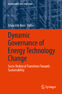Dynamic Governance of Energy Technology Change - Socio-technical transitions towards sustainability