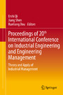 Proceedings of 20th International Conference on Industrial Engineering and Engineering Management - Theory and Apply of Industrial Management