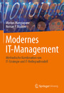 Modernes IT-Management - Methodische Kombination von IT-Strategie und IT-Reifegradmodell