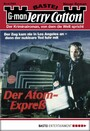 Jerry Cotton - Folge 2088 - Der Atom-Express