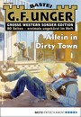 G. F. Unger Sonder-Edition 153 - Western - Allein in Dirty Town