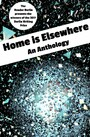 HOME IS ELSEWHERE: An Anthology - The 2017 Berlin Writing Prize Anthology