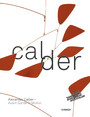 Alexander Calder. Avant-Garde in Motion - Version without videos. Suitable for Kindle and everyother ebook-reader