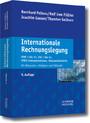 Internationale Rechnungslegung - IFRS 1 bis 13, IAS 1 bis 41, IFRIC-Interpretationen, Standardentwürfe
