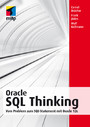 Oracle SQL Thinking - Vom Problem zum SQL-Statement mit Oracle 12c