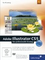 Adobe Illustrator CS5 - Der professionelle Einstieg