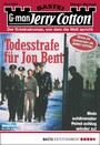 Todesstrafe für Jon Bent (Jerry Cotton Bd. 2280)