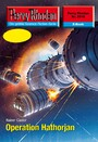 Perry Rhodan 2515: Operation Hathorjan - Perry Rhodan-Zyklus 'Stardust'