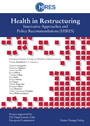Health in Restructuring - Innovative Approaches and Policy Recommendations