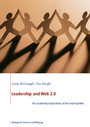 Leadership and Web 2.0 - The Leadership Impilcations of the Evolving Web