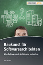 Baukunst für Softwarearchitekten - Was Software mit Architektur zu tun hat