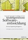 Modellgetriebene Softwareentwicklung - Techniken, Engineering, Management