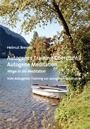 Autogenes Training Oberstufe / Autogene Meditation - Wege in die Meditation Vom Autogenen Training zur autogenen Meditation