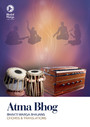 Atma Bhog - Bhajans of Bhakti Marga with Chords and Translations
