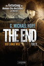 The End 2 - Der lange Weg - Thriller - US-Bestseller-Serie
