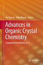 Advances in Organic Crystal Chemistry - Comprehensive Reviews 2015