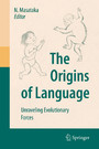 The Origins of Language - Unraveling Evolutionary Forces