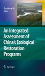 An Integrated Assessment of China's Ecological Restoration Programs