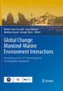 Global Change: Mankind-Marine Environment Interactions - Proceedings of the 13th French-Japanese Oceanography Symposium