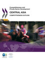 Competitiveness and Private Sector Development: Central Asia 2011: Competitiveness Outlook
