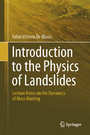 Introduction to the Physics of Landslides - Lecture notes on the dynamics of mass wasting