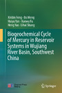 Biogeochemical Cycle of Mercury in Reservoir Systems in Wujiang River Basin, Southwest China