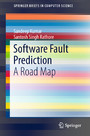 Software Fault Prediction - A Road Map