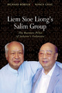 Liem Sioe Liong's Salim Group - The Business Pillar of Suharto's Indonesia