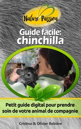 Guide facile: chinchilla - Petit guide digital ...