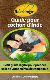 Guide pour cochon dInde - Petit guide digital p...