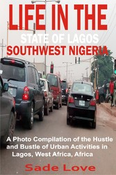 Life in the State of Lagos, Southwest Nigeria -...