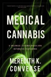 Medical Cannabis - A Balanced, Evidence Based L...