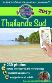 eGuide Voyage: Thaïlande du Sud - La magie en A...