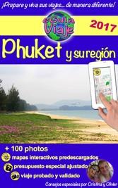 eGuía Viaje: Phuket - Perla de Asia, con sus hermosas playas, paisajes impresionantes, gente amable y naturaleza salvaje