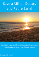 Save a Million Dollars and Retire Early! - A co...