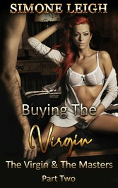 The Virgin and the Masters, Part Two - BDSM and...