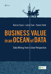 Business Value in an Ocean of Data - Data Minin...