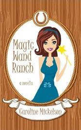 Magic Wand Ranch