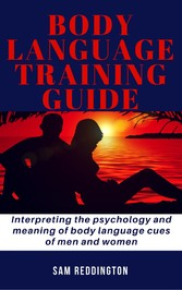 Body Language Training Guide - Interpreting the...