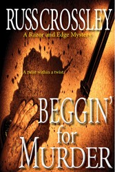 Beggin For Murder - A Razor and Edge Mystery