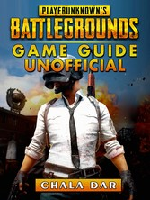 Player Unknowns Battlegrounds Game Guide Unoffi...