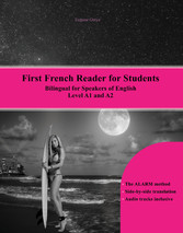 First French Reader for Students - Bilingual fo...